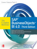 SAP BusinessObjects BI 4 0 The Complete Reference 3 E