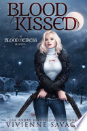Blood Kissed : monsters of her past are inescapable. years after...
