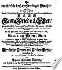 Der wunderlich, doch wohlversorgte Gerechte wurde, als ... Georg Friedrich Esper, ... Pfarrer zu Possenheim, welcher am 27. Febr. dieses 1753. Jahres, des Nachts nach 10. Uhr, von einer graussamen und wütenden Rauber- und Mörder-Rotte überfallen, und ... auf eine schröckliche Art ermordet worden, ... in einer Christlichen Trauer- und Leichen-Predigt vorgestellet