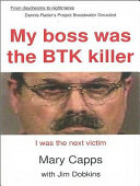 My Boss was the BTK Killer