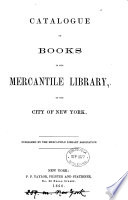 Catalogue of books in the Mercantile library Book PDF