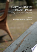 Everyday Feminist Research Praxis : a selection of previously unpublished work presented during...