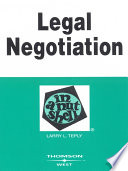 Teply s Legal Negotiation in a Nutshell  2d