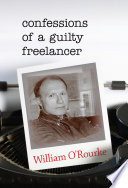 Confessions of a Guilty Freelancer Past 40 Years Shines Forth In