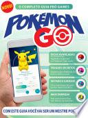 O Completo Guia Pró Games Ed.01 Pokémon Go