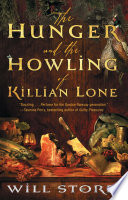 The Hunger and the Howling of Killian Lone by Will Storr