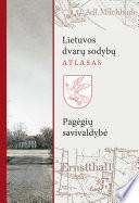 Lietuvos dvarų sodybų atlasas II