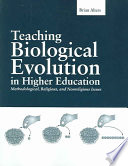 Teaching Biological Evolution in Higher Education