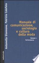 Manuale di comunicazione, sociologia e cultura della moda: Performance