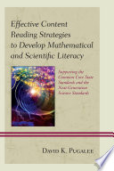 Effective Content Reading Strategies to Develop Mathematical and Scientific Literacy