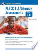 Common Core  PARCC ELA Literacy Assessments  Grades 6 8