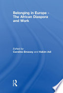 Belonging in Europe   The African Diaspora and Work