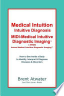 Medical Intuition Medical Intuitive Diagnosis Medical Intuitive Diagnostic Imaging