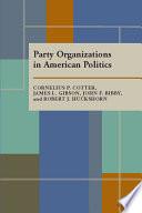 Party Organizations in American Politics