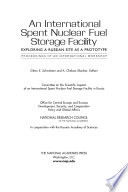An International Spent Nuclear Fuel Storage Facility