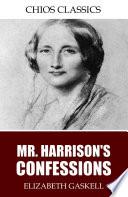 Mr  Harrison   s Confessions