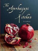 The Azerbaijani Kitchen