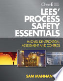 Lees  Process Safety Essentials