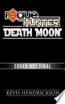 download ebook rogue hunter: death moon pdf epub