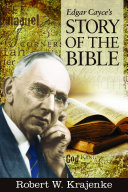 Edgar Cayce s Story of the Bible
