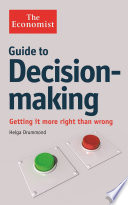 The Economist Guide To Decision Making