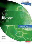 Aqa Biology for Gcse. Revision Guide