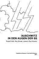 Auschwitz in den Augen der SS