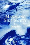 Managing Ship Safety