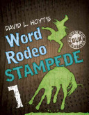 David L. Hoyt's Word Rodeo(tm) Stampede 1