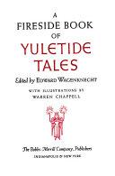 A Fireside Book of Yuletide Tales