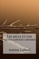 Les Mille Et Une Nuits Contes Choisis