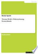 Thomas Wolfe's Wahrnehmung Deutschlands
