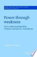Power Through Weakness