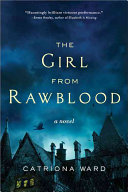 The Girl From Rawblood : by weidenfeld & nicolson, an imprint of...