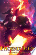 The Phoenix Born A Dance Of Dragons Book 3