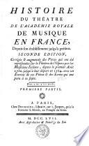 Histoire du th  atre de l acad  mie royale de musique en France