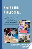 Whole Child  Whole School