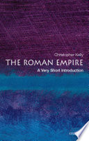 The Roman Empire  A Very Short Introduction