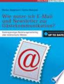 Wie nutze ich E Mail und Newsletter zur G  stekommunikation