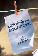 Lies Will Take You Somewhere Book PDF