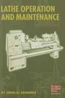 Lathe Operation and Maintenance