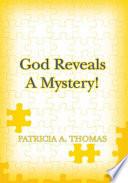 God Reveals a Mystery