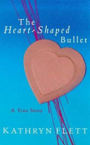 The Heart shaped Bullet