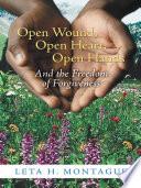Open Wound  Open Heart  Open Hands