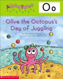 Olive the Octopus s Day of Juggling