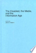 The Disabled  the Media  and the Information Age