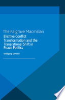 Elicitive Conflict Transformation and the Transrational Shift in Peace Politics With Humanistic Psychology It Discusses