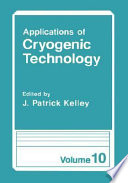 Applications of Cryogenic Technology