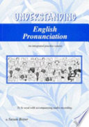 Understanding English Pronunciation : with other students or alone without...