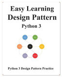 Easy Learning Design Patterns Python 3